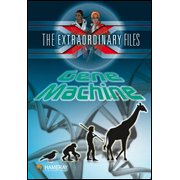 The Extraordinary Files - Gene Machine