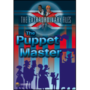 The Extraordinary Files - The Puppet Master