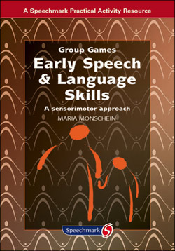 Group Games - Early Speech and Language Skills
