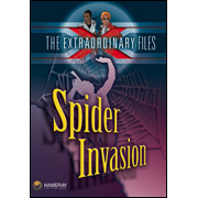 The Extraordinary Files - Spider Invasion