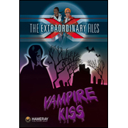The Extraordinary Files - Vampire Kiss